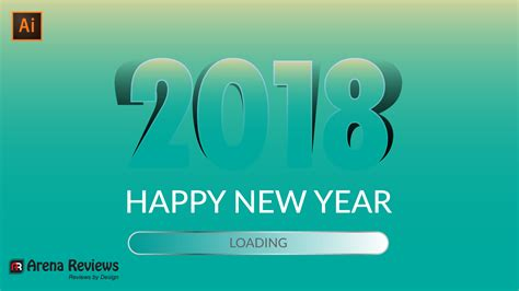 illustrator tutorial new years how to make a happy new year 2018 in illustrator tutorials