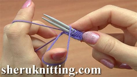 Classic Way To Cast On Using Two Knitting Needles Tutorial