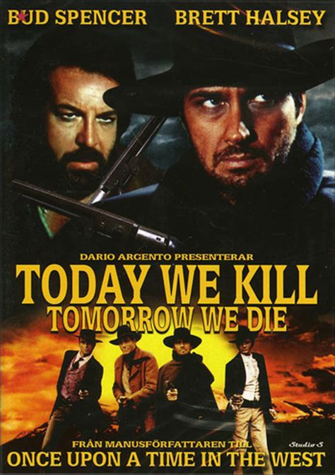 Tomorrow We Die today we kill tomorrow we die original cut dvd