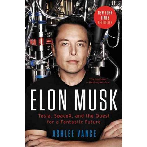 Elon Musk Vance | elon musk tesla spacex and the quest for a fantastic