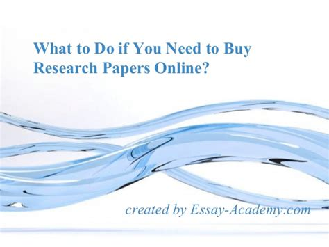 what to do when you want to buy a house what to do if you need to buy research papers online
