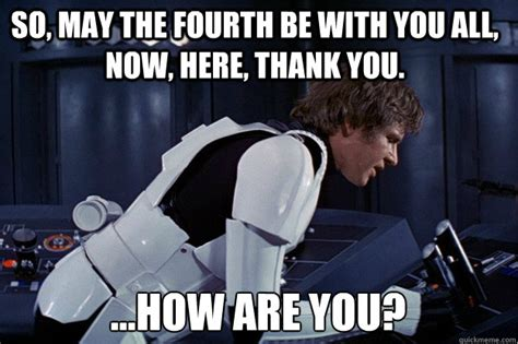 Star Wars Day Meme - star wars day 2017 may the fourth be with you memes