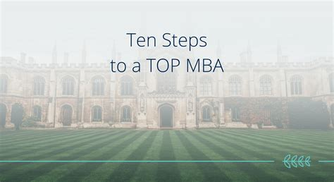 Steps To Getting An Mba by Ten Steps To A Top Mba Laballe Admissions Your Journey