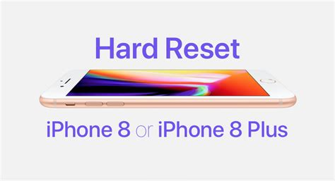 how to reset iphone 8 or iphone 8 plus in a few steps