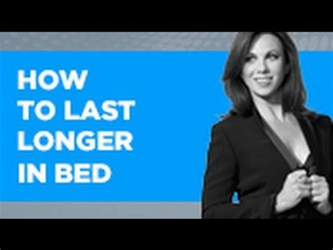 how to last longer in bed september 8 2016