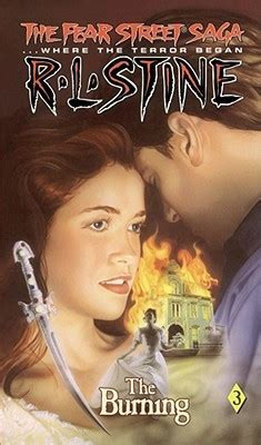 Fear Rlstine The the burning the fear saga 3 by r l stine reviews discussion bookclubs lists