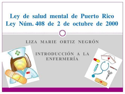 ley 408 de conclusion ley de salud mental de puerto rico