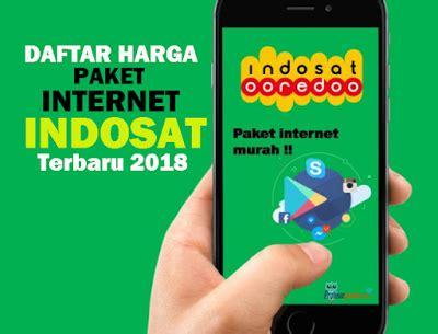 promo paket internet indosat 2018 harga terbaru paket internet indosat ooredoo 2018 lemoot