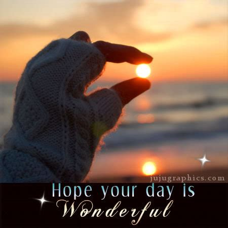 hope  day  wonderful  graphics quotes comments images   myspace