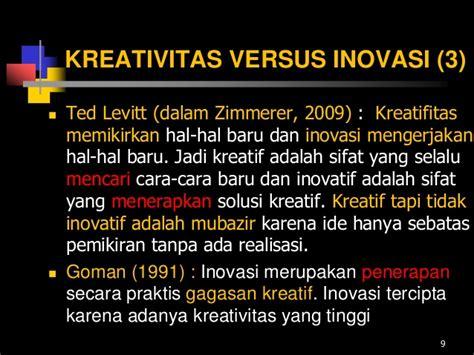 peranan kreativitas  inovasi