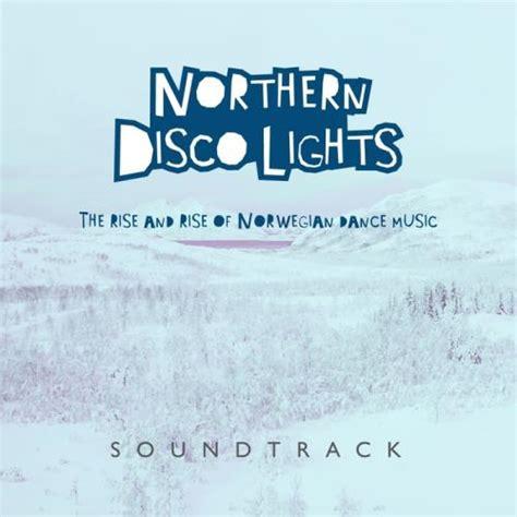 northern lights virginia 2017 va northern disco lights soundtrack 2017