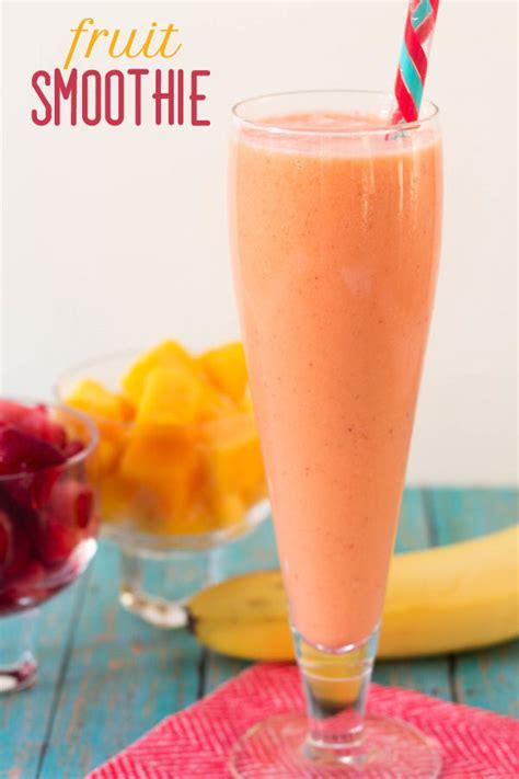 fruit smoothie recipes fresh fruit fresh fruit smoothie recipes