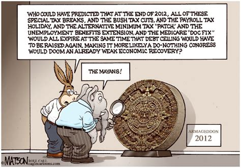 End Of Mayan Calendar Politicalcartoons