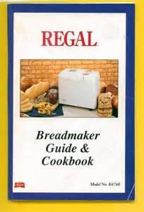 Regal Bread Machine Manual Regal Bread Machine Owners Manual K6760