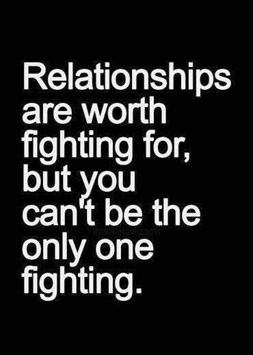 9 Reasons Why A Relationship Is Worth Fighting For by Best 25 I Messed Up Ideas On Messed Up Quotes