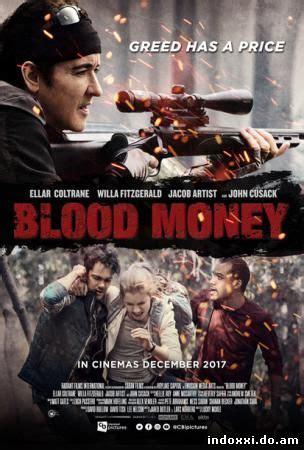 film korea terbaru 2017 layar kaca 21 nonton movie 21 blood money 2017 online streaming