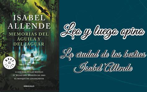 pdf libro de texto la ciudad de los prodigios para leer ahora memorias del aguila y el jaguar la ciudad de las bestias el reino del dragon de oro y el bosque