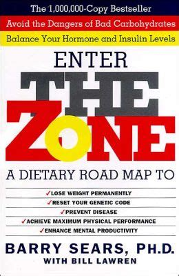 sle of zone diet enter the zone a dietary road map by barry sears