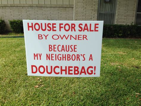 what will my house sell for house for sale by owner because my neighbor s a douchebag