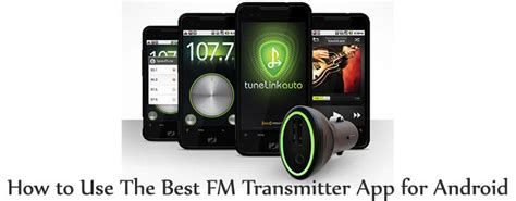 best fm transmitter app for android devices and how to use it - Best Fm Transmitter For Android