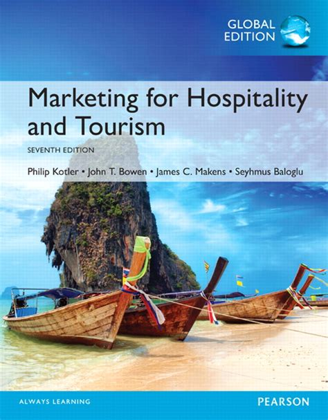 Marketing For Hospitality And Tourism 7th Edition By Kotler marketing for hospitality and tourism global edition 7th kotler philip et al buy at