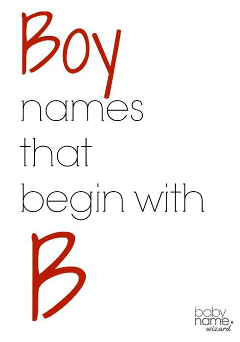 names that start with b boy names starting with b that includes meanings origins popularity pronunciations