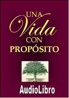 libro una vida con proposito descargar el libro una vida con proposito de warren rick descargar libro una vida con proposito