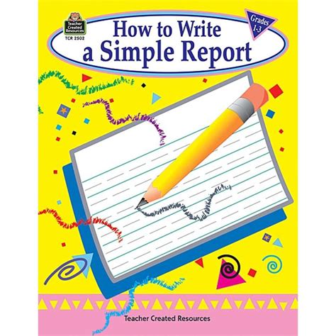 easy books to write a report on how to write a simple report grades 1 3 tcr2502