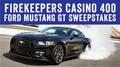 Speedway Sweepstakes - michigan speedway ford mustang gt sweepstakes sun sweeps