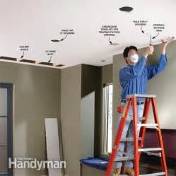 Ceiling Lighting Without Wiring How To Install Recessed Lighting For Dramatic Effect The Family Handyman