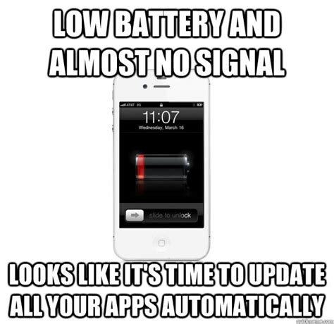 Battery Meme - low battery and almost no signal looks like it s time to