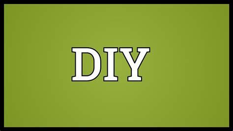 diy pronunciation diy meaning youtube