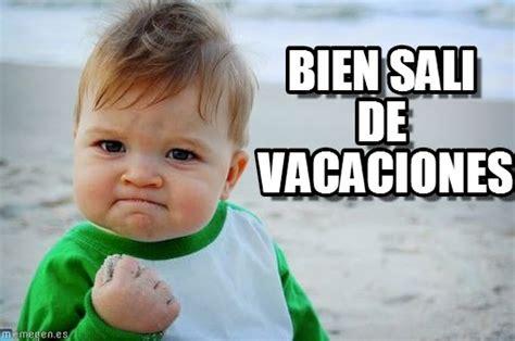 imagenes graciosas de vacaciones memes chistosos de vacaciones imagenes chistosas