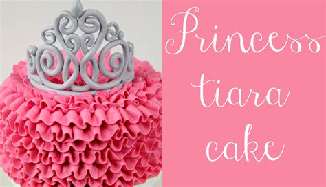 tiara template for cake princess tiara and buttercream ruffle cake tutorial