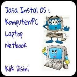 Instal Ulang Komputer Panggilan jasa instal ulang pc laptop updated sebuah nama sebuah