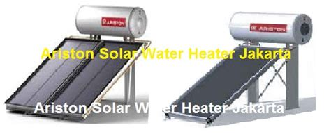 Daftar Ariston Solar Water Heater ariston solar water heater jakarta