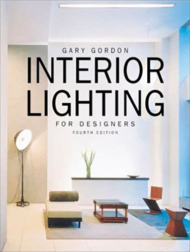interior book interior lighting for designers 4th edition ies