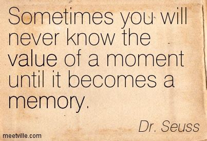 memories quotes dr seuss a thousand new memories my life lived full