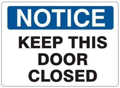 Keep Door Closed Sign by Notice Keep This Door Closed Sign
