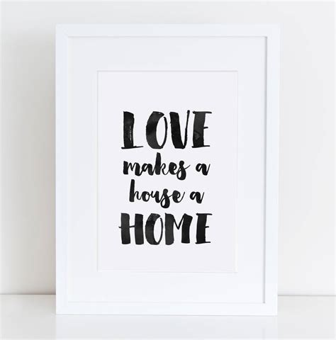 love is a house love makes a house a home print by here s to us notonthehighstreet com