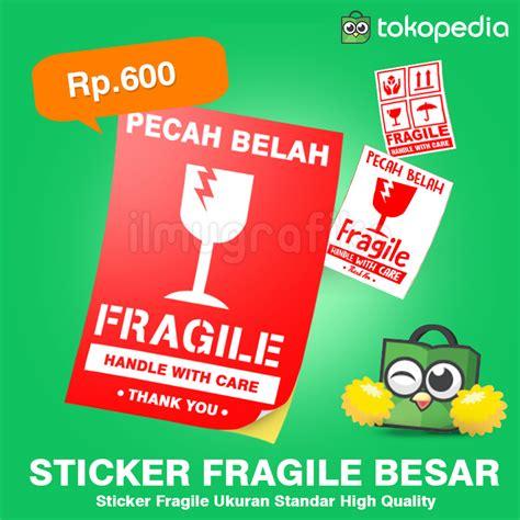 Sticker Fragile Murah Ukuran 10 X 6 Cm jual sticker stiker fragile pecah belah ukuran besar