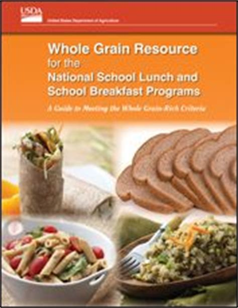 whole grains school lunch program 1000 images about national school lunch program on