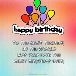 happy birthday wishes for teacher occasions messages