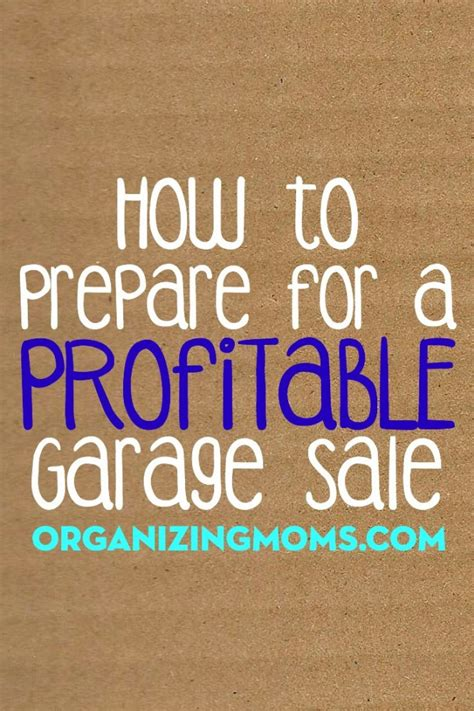 How To Prepare For A Garage Sale how to prepare for a profitable garage sale organizing