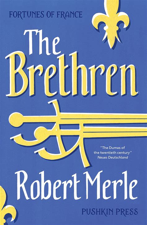 the who loved him the brethren books giveaway three copies of the brethren by robert merle to