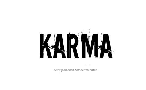 tattoo font good karma karma name tattoo designs