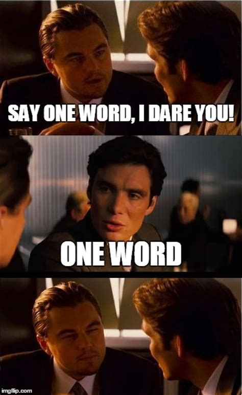 Meme Word Generator - inception meme imgflip
