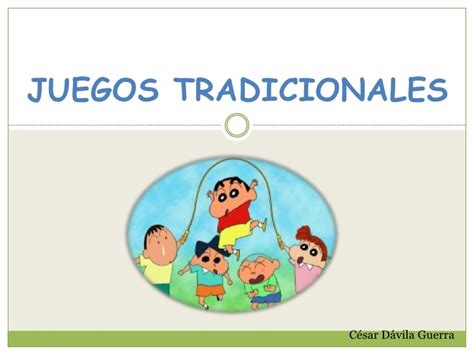 juegos tradicionales juegos tradicionales