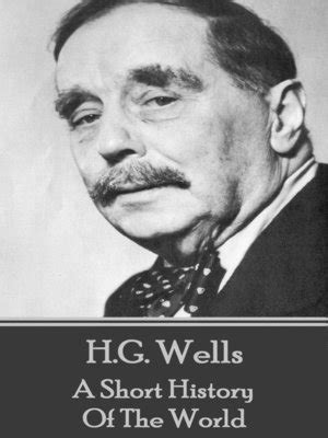 A Short History of the World by H. G. Wells · OverDrive