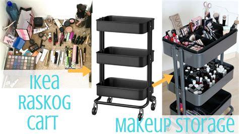 raskog cart hacks ikea hack ikea raskog cart makeup storage tommie